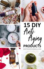 15 homemade anti aging recipes you can