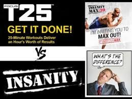 insanity max 30 vs t25 vs insanity vs