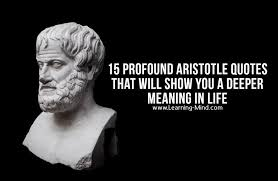 profound aristotle quotes that will show you a deeper meaning