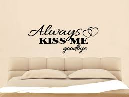 Tnt Always Kiss Me Goodbye Removable Wall Decals Stickers