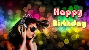 Happy Bday Dj Parties 4 U
