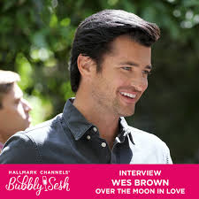 Wes Brown Interview: Over the Moon in Love | Hallmark Channels' Bubbly Sesh  – Hallmark Channels' Bubbly Sesh – Podcast – Podtail