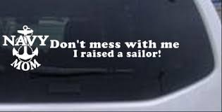 Navy Mom Dont Mess With Me Car Or Truck Window Decal Sticker Rad Dezigns