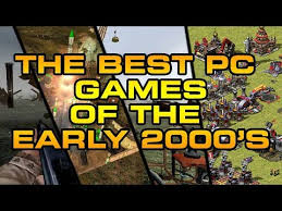 top 15 pc games of the early 2000 s