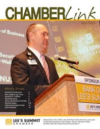 April 2013 Chamber Link by Lee's Summit Chamber of Commerce - issuu