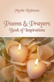 Poems & Prayers: Myrtle Robinson: 9781434961198: Amazon.com: Books