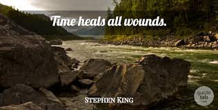 stephen king time heals all wounds quotetab