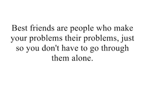 quotes about friendship problems quotes