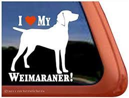 Amazon Com I Love My Weimaraner Dog Vinyl Window Decal Sticker Automotive