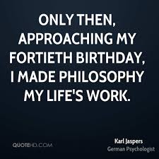 karl jaspers birthday quotes quotehd