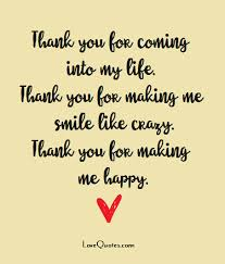 your everything for me and more 😍😘😚😙😗 make me happy quotes