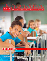 DC Charter Schools Magazine Fall 2016 Issue by DC Charter Schools - issuu