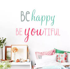 Be Happy Beautiful Quotes Wall Sticker Study Room Wall Stickers Home Decor Removable Quote Lettering Wall Decal Fx1556 Wall Stickers Aliexpress