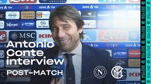 NAPOLI 1-3 INTER | ANTONIO CONTE EXCLUSIVE INTERVIEW: