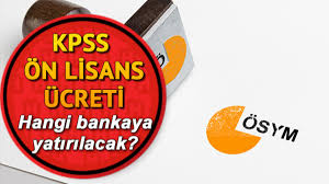 KPSS sınav ücreti nasıl yatırılır? İnternetten KPSS Ön Lisans ...