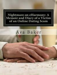 Nightmare on eHarmony : Ava Baker : 9781508857082