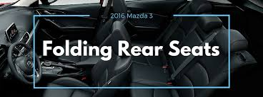 how to put down the 2016 mazda 3 rear seats
