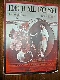 Vintage Sheet Music 1914-I Did It All For You-Effie Graham-Piano-Vocal |  eBay