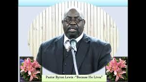 Rev. Byron Lewis - YouTube