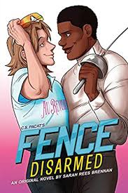 Disarmed Fence Book 2 By Sarah Rees Brennan And C S Pacat