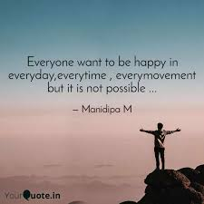 everyone want to be happy quotes writings by m m yourquote