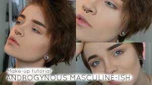 masculine ish makeup tutorial