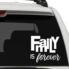 Family Is Forever Vinyl Decal Sticker Car Window Decal Etsy