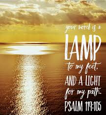 Thy word is a lamp unto my feet, and a light unto my path. - Psalm 119:105  | by Keith McGivern | Medium
