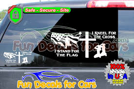 Stand For The Flag Kneel For The Cross Fun Decals For Cars Vinyl Sitcker