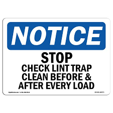 Osha Notice Sign Stop Check Lint Trap Clean Before After Choose From Aluminum Rigid