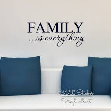 Family Is Everything Quote Wall Sticker Family Quote Wall Decal Family Wall Quotes Easy Wall Art Cut Vinyl Stickers Q149 Sticker Sticker Made In Japansticker Pen Aliexpress
