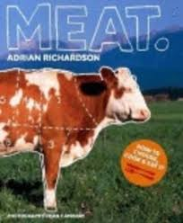 Meat by Adrian Richardson (9781740666381) | Harry Hartog Bookseller