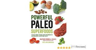 Amazon | Powerful Paleo Superfoods (English Edition) [Kindle edition] by  Connell, Heather, Maranan, Julia | Diets & Weight Loss | Kindleストア