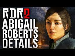 Red Dead Redemption 2 - Abigail Roberts Details! - YouTube