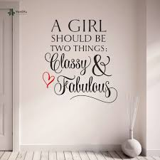 Yoyoyu Wall Decal Vinyl Wall Sticker Removeable Quote Classy And Fabulous Girls Teenagers Room Decoration Yo120 Teenage Room Decor Room Decorationsticker Remover Aliexpress
