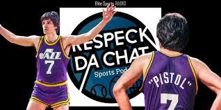 Respeck Da Chat: The 'Pistol' Pete Maravich Show, Anthony Davis (Audio)