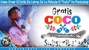 Como Hacer El Estilo De Letras De La Pelicula El Coco En Photoshop