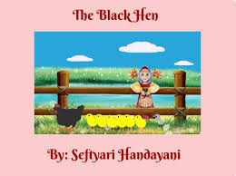 The Black Hen Free Stories Online Create Books For Kids Storyjumper