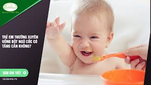 Trẻ em thường xuyên uống bột ngũ cốc có tăng cân không? – Deli ...