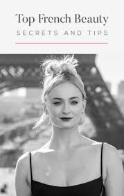 french beauty secrets your natural