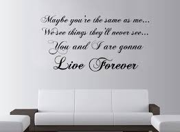 Oasis Live Forever Lyrics Large Wall Art Rock Quote Lounge Bedroom Sticker Decal Removable Vinyl Transfer Stencil Mural Decor Bedroom Stickers Wall Artsticker Decal Aliexpress