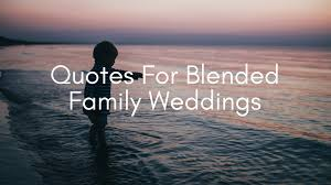 second marriages blended family advice and special occasion