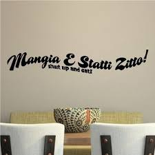 Mangia E Statti Zitto Italian Kitchen Wall Decal Quote Words Sayings Lettering Wall Quotes Decals Wall Decor Stickers Kitchen Wall Decals