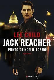 Jack Reacher. Punto di non ritorno: Lee Child: 9788830445963 ...