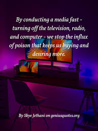 by conducting a media fast geniusquotes