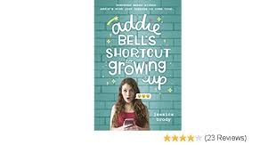 Addie Bell's Shortcut to Growing Up - Kindle edition by Brody, Jessica.  Children Kindle eBooks @ Amazon.com.