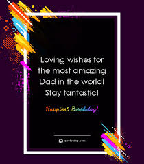 sweet happy birthday wishes for father quotesing