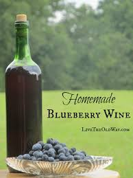 blueberry wine live the old way