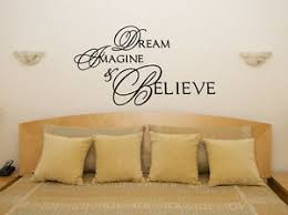 Dream Imagine Believe Bedroom Living Dining Room Decal Wall Art Sticker Picture Ebay