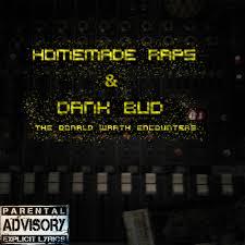 donald wrath encounters homemade raps